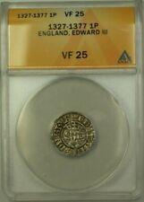1327-1377 England Edward III 1 Penny Coin ANACS VF-25