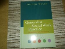 Generalist Social Work Practice Intervention Methods, Joseph Walsh