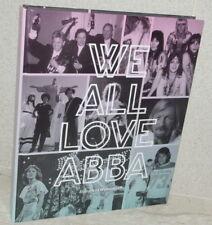 We All Love ABBA ~ 2016 1st English, Stany Van Wymeersch ISBN: 9789082529807