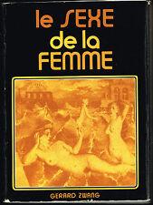 Livre: Gérard Zwang: le sexe de la femme. la jeune parque. A.
