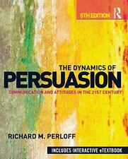 The Dynamics of Persuasion (5th Edition) by Richard M. Perloff