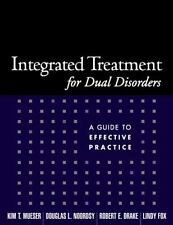 Treatment Manuals for Practitioners: Integrated Treatment for Dual Disorders...
