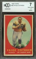 1958 topps #92 PAIGE COTHREN los angeles rams rookie card BGS BCCG 7