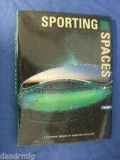 Sporting Spaces, Vol. 1: A Pictorial Review of Significant Spaces book