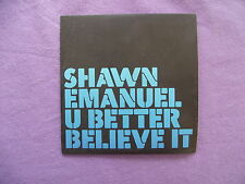 Shawn Emanuel - U Better Believe It. Promo CD Single