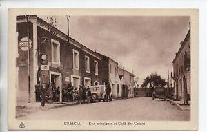 Rue principale et Cafe des Colons, Crescia
