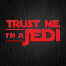 Trust Me I'm a Jedi Star Wars Satire Fun Rot Auto Vinyl Decal Sticker Aufkleber