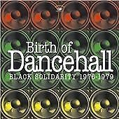 Various - Birth Of Dancehall: Black Solidarity 1976-1979 NEW CD £9.99