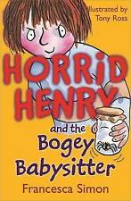 Horrid Henry and the Bogey Babysitter by Francesca Simon, Acceptable Used Book (
