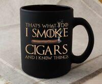 Cigarette Coffee Mug - I Smoke And I Know Things - Tobacco Smoker Cigars Man