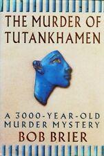 Murder of Tutankhamen Ancient Egypt Ankhesenamen Horemheb Akhenaten Aye Hittites