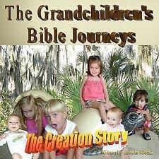 Grandchildren's Bible Journeys - The Creation Story: By Brenda Ricchi