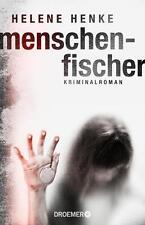 Henke, Helene - Menschenfischer: Kriminalroman