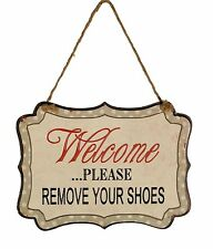 """Welcome Please Remove Your Shoes"" Decorative Metal Wall Hanging Sign"