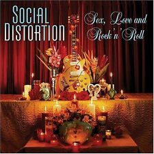 Sex Love & Rock N Roll - Social Distortion (2004, CD NIEUW)