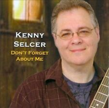 Selcer, Kenny : Dont Forget About Me CD