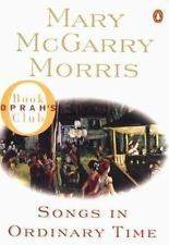 Songs in Ordinary Time by Mary McGarry Morris (1996, Paperback)