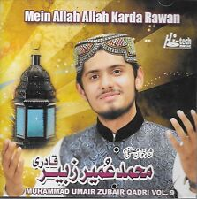 MUHAMMAD UMAIR ZUBAIR QADRI - MEIN ALLAH ALLAH KARDA RAWAN - VOL 9 - NEW NAAT CD