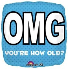 """OMG You're How Old? Humorous 18"""" Foil Helium Balloon Birthday Party Celebration"""