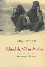 Behind the Veil in Arabia: Women in Oman