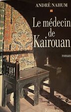 LE M?‰DECIN DE KAIROUAN***RARE 1995***TR?ˆS GRAND M?‰DECIN-PHILOSOPHE JUIF TUNISIEN