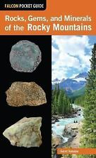 Falcon Pocket Guides: Rocks, Gems, and Minerals of the Rocky Mountains by...
