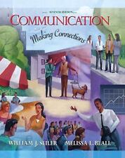 Communication: Making Connections (7th Edition) (MyCommunicationLab Series)