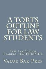 A Torts Outline for Law Students : Easy Law School Reading - LOOK INSIDE by...