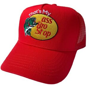 """""""THAT'S MY ASS BRO, STOP"""" Trucker Hat Embroidered Red parody"""