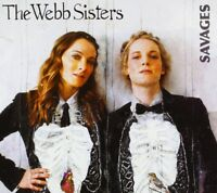 THE WEBB SISTERS - SAVAGES  CD NEW!