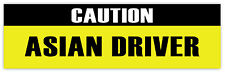 "Asian driver sticker decal 8"" x 2"""