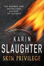 Skin Privilege, Slaughter, Karin, New Book
