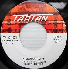 BOBBY CURTOLA teen pop CANADA Tartan 45 WILDWOOD DAYS / WITHOUT YOUR LOVE F2459