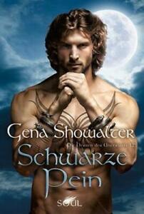 Die Herren der Unterwelt: Schwarze Pein | Gena Showalter | Taschenbuch | Deutsch