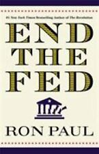 End the Fed by Ron Paul (2010, Paperback, Reprint)