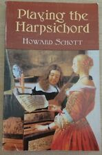 More details for playing the harpsichord, paperback. 223 pages. howard schott 0486422348