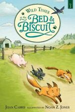 Wild Times at the Bed and Biscuit (Bed & Biscuit)-ExLibrary