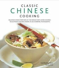 "NEW ""Classic Chinese Cooking"" Hardcover by Danny Chan; (150 Recipes, 250 Photos)"