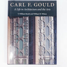 1995 Carl F. Gould A Life in Architecture and The Arts Hardcover Book