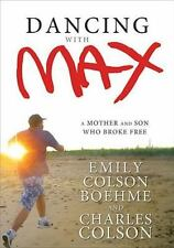 Dancing with Max: A Mother and Son Who Broke Free-ExLibrary