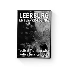 Tactical Training with Police Service Dogs DVD by Leerburg