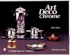 Art Deco Chrome with Price Guide - 484 color & 117 b/w photos