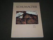 1988 EMIL SCHUMACHER SPATE BILDER GERMAN BOOK - GREAT PRINTS - D 209