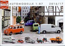 Busch 2016/2017 Katalog Automodelle 1:87, mit Preisliste