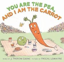 You Are the Pea, and I Am the Carrot-ExLibrary