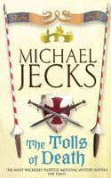 The Tolls of Death (Knights Templar) by Michael Jecks