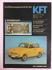 Kraftfahrzeugtechnik KFT 06/1984 Trabant 601 IFA Ost DDR Geschenk Ostalgie Alt