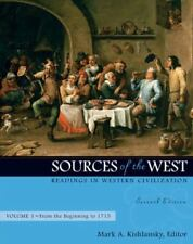 Sources of the West: Readings in Western Civilization, Volume 1 (From the Beginn