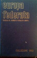EUROPA FEDERATA PERIODICO DEL MOVIMENTO FEDERALISTA EUROPEO 1952 ANNATA COMPLETA