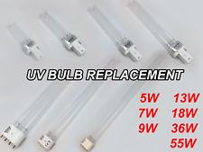 UV BULB REPLACEMENT STERILIZER 5W 7W 9W 13W 18W 36W 55W POND AQUARIUM FILTER UVC